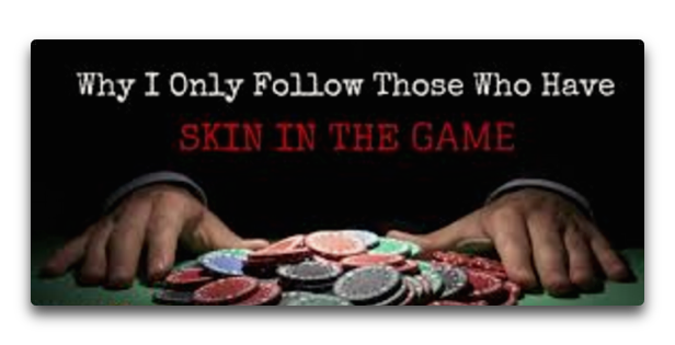 skin in the game II